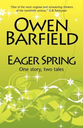 Eager Spring by Owen Barfield