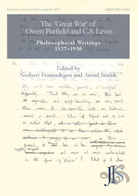 The 'Great War' of Owen Barfield and C.S. Lewis: Philosophical Writings, 1927 – 1930