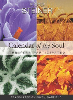 Rudolf Steiner, Calendar of the Soul: The Year Participated