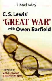 C.S.Lewis' Great War with Owen Barfield